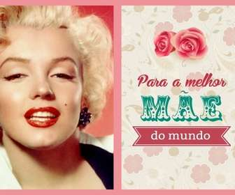 Cartão Postal Dia das Mães para a melhor mãe do mundo, com rosas e flores para colocar sua foto.