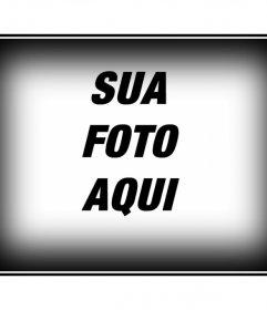 Quadro para uma foto com borda branca e preta. Edite suas fotos com montagens dessa página, de forma fácil e gratuita. Você obterá resultados profissionais.