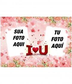 Cartão postal dos Namorados para colocar duas fotos, com texto EU TE AMO em forma de coração