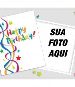 Do aniversário para editar com uma foto e decorá-lo com muitas cores