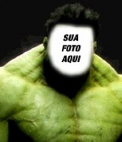 Fotomontagem de Incrível Hulk. Crie uma foto montagem de Hulk com a sua foto!