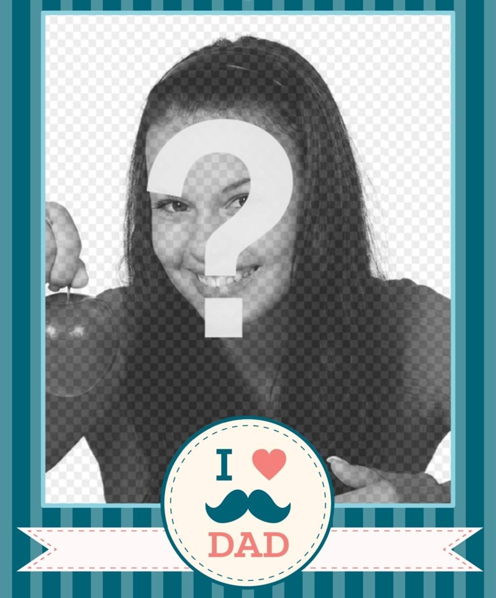 Felicita cartão de dia dos pais com este pai Eu amo com um bigode